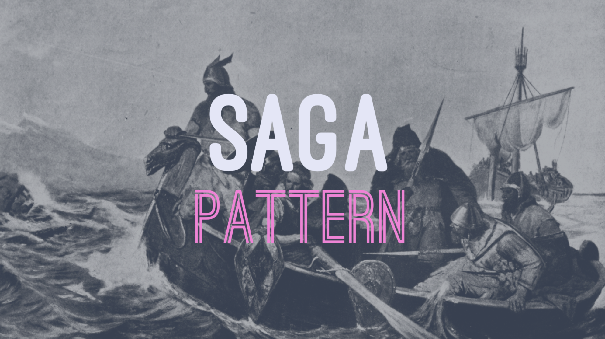Saga Pattern Best Ideas